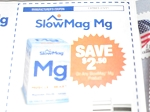 15 Coupons 2.50/1 SlowMag MG 2/3/2021